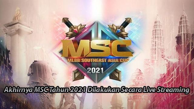 Akhirnya MSC Tahun 2021 Dilakukan Secara Live Streaming